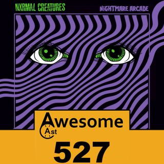 Normal Creatures | AwesomeCast 527