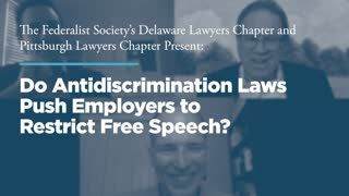 When Politics is a Firing Offense: Do Anti-Discrimination Laws Push Employers to Restrict Free Speech?