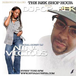 The Rek Shop Hr w Papote & Special Guest Dj Nina Vicious 10.23.18
