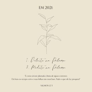 05 - Em 2021... (Salmos 1:2-3) - Devocional Semanal com Nanda Green