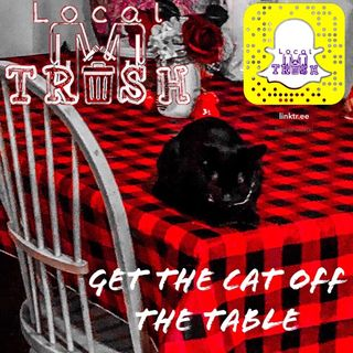 008. Get The Cats Off The Table