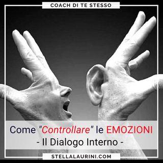 6 Come controllare emozioni-Dialogo Interno (2a parte)
