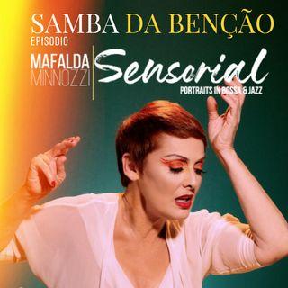 """Sensorial """"Samba della Benedizione"""" MAFALDA MINNOZZI"""