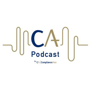 ComplianceAsia Podcast EP6: The Latest AML Developments in Asia