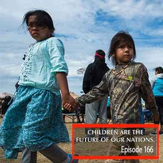 "Episode 166 ""Children The Future Of Our Nations"""
