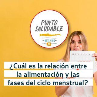 Ciclo menstrual | Punto Saludable y cómo controlar los cambios de alimentación
