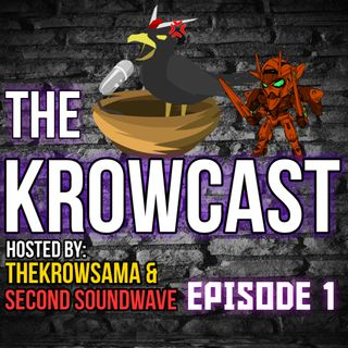 The Krowcast Episode 1: The One With The Kamen Rider