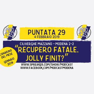 "ModCast - ""Recupero fatale. Jolly finiti?"" - Episodio 29"