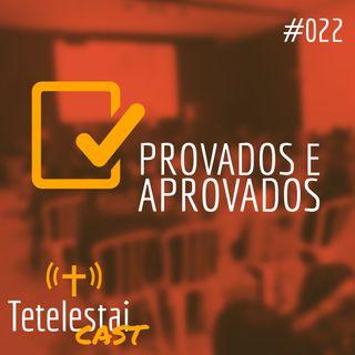 Provados e aprovados | Jhonatan Ribeiro