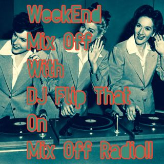 WeekEnd Mix Off 7/26/19 (Live DJ Mix)