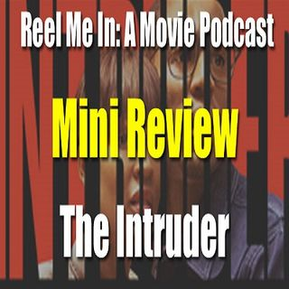 Mini Review: The Intruder