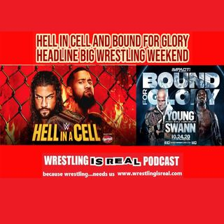 Hell In Cell and Bound For Glory Headline Big Wrestling Weekend KOP102220-567