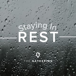 Staying in Rest