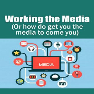 Working the Media 1
