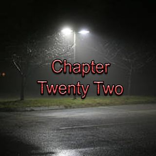 Chapter Twenty-Two | Winter Hiatus