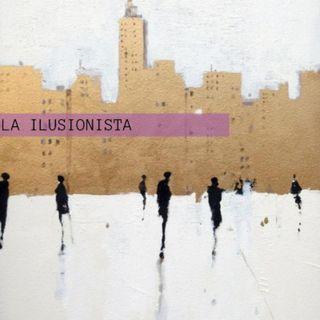 La Ilusionista #01: Years&Years , fascismo 2.0, razones para no perder la esperanza.