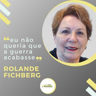 O dia em que a guerra acabou | Rolande Fichberg, Sobrevivente do Holocausto