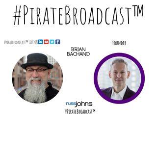 Catch Brian Bachand on the #PirateBroadcast™