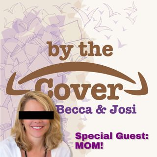 Special Guest: Mom!