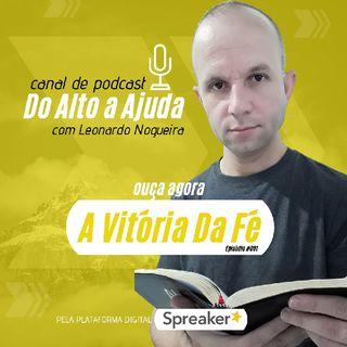 #01 A Vitória Da Fé