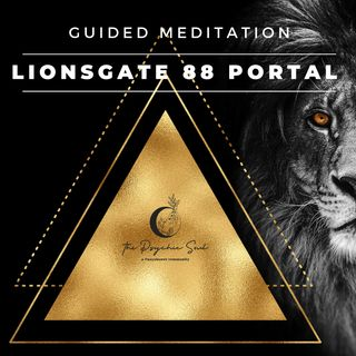 Lionsgate 88 Portal Guided Meditation