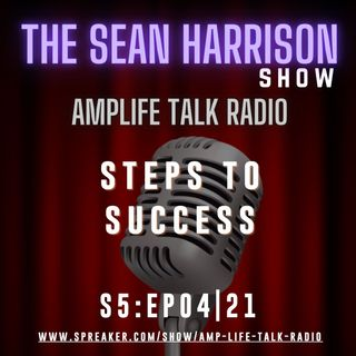 S5:EP04|21 - Steps To Success