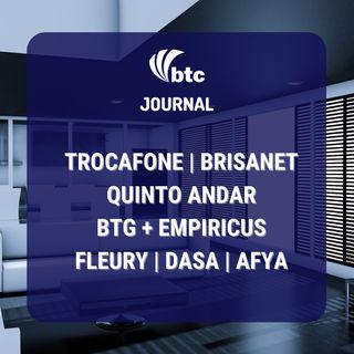 IPO Trocafone e Brisanet, BTG e Empiricus, Quinto Andar, Fleury, Dasa, Afya | BTC Journal 03/06/21