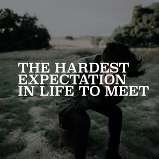 The Hardest Expectation in Life to Meet - Pr Andy Yeoh
