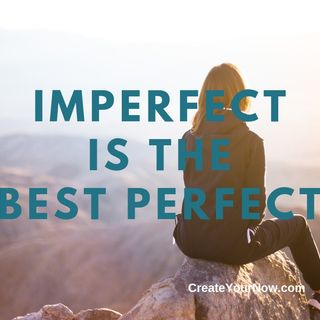 1551 Imperfect is the Best Perfect