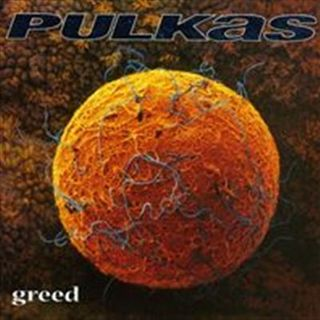 Episodio 1: I Pulkas e l'album Greed (1998)