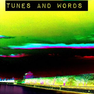 Tunes And Words - Episodio 4 - Ospite Occasionale: Luca