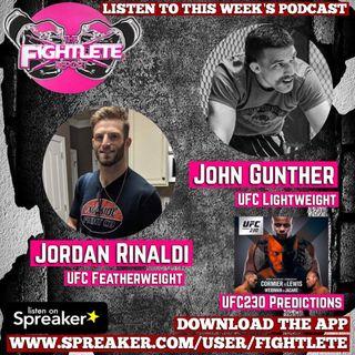 Fightlete Report Oct 30th 2018 w UFC230 Jordan Rinaldi, UFCFightNightDenver John Gunther, UFC230 Predictions and More!
