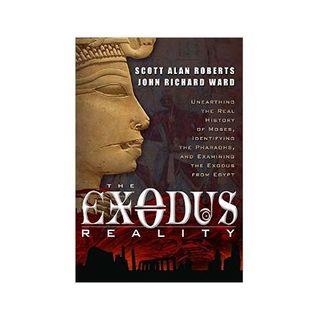 Scott Alan Roberts & John Ward: The Exodus Reality