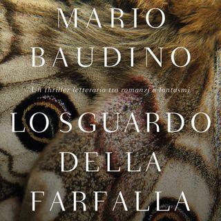 """Mario Baudino """"Lo sguardo della farfalla"""""""
