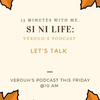 Episode 3 - #Let's Talk🤗. # Si Ni Life😂😂❤️
