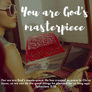 God's Masterpiece - Morning Manna #2593