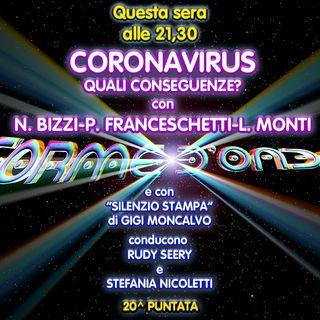 Forme d'Onda - Coronavirus: quali conseguenze? - Nicola Bizzi, Paolo Franceschetti, Luca Monti - 20^ puntata (26/03/2020)