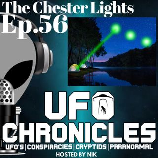 Ep.56 The Chester Lights