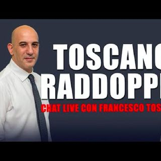 Toscano raddoppia - Live con Francesco Toscano - 28 maggio 2021