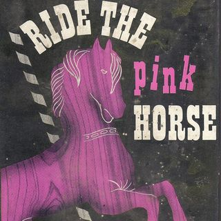 Episode 493: Ride the Pink Horse (1947)
