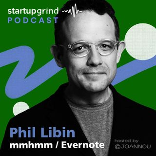 Mmhmm Making Video Communication More Clear and Compelling with Phil Libin