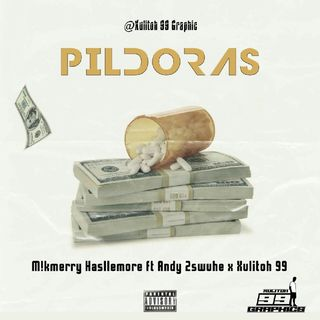 PÍLDORAS (ft. Andy 2swuhe)
