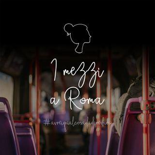 I mezzi a Roma