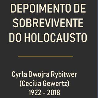 Holocausto: depoimento de sobrevivente dos campos de concentração | Cecília Gewertz