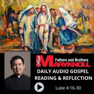 Luke 4:16-30, Daily Gospel Reading and Reflection