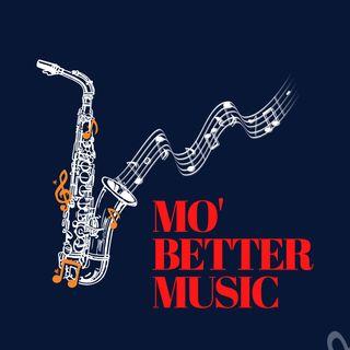 Mo' Better Music #2
