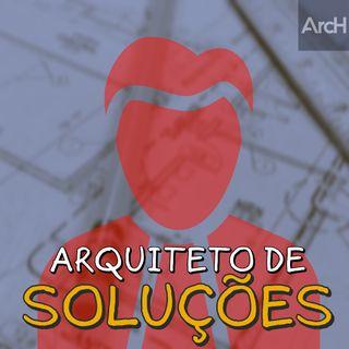 O que faz um arquiteto de soluções?