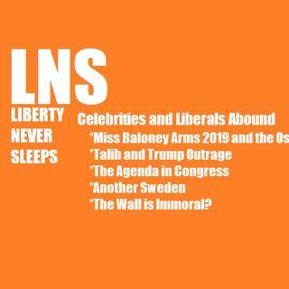 Celebrities and Liberals Abound  01/07/19 Vol. 6-- #04