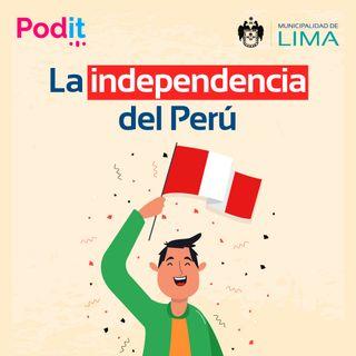 Especial Bicentenario | La Independencia del Perú