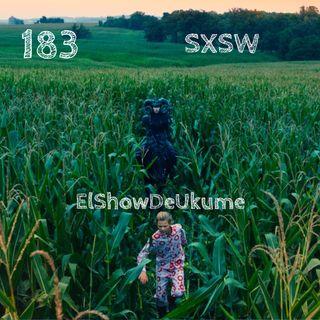 SXSW | ElShowDeUkume 183